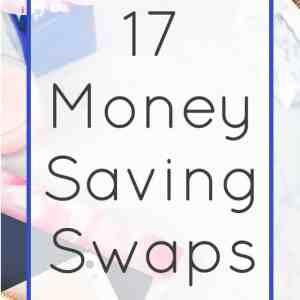 17 Money Saving Swaps