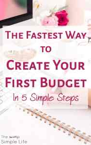 The Fastest Way to Create Your First Budget