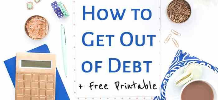 How to Get Out of Debt (we're in a bit of a mess…)
