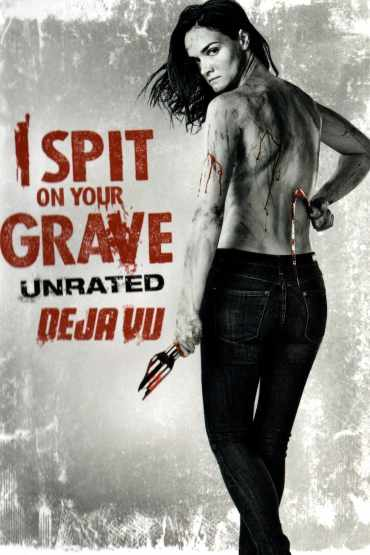 Download I Spit on Your Grave: Deja Vu (2019) {English With Subtitles} 480p [550MB] || 720p [1GB]