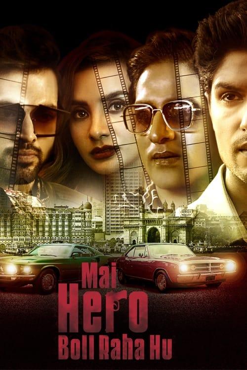 Mai Hero Boll Raha Hu (2021 Episode 1-11) Hindi Season 1 Zee5 Watch Online HD - PrimeFlix - PrimeFlix