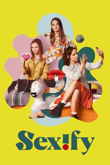 Download Netflix Sexify (Season 1) {English With Subtitles} 720p WeB-HD [380MB]