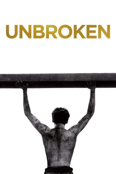 Download Unbroken (2014) Dual Audio {Hindi-English} BluRay 480p [400MB] || 720p [1GB] || 1080p [2.3GB]