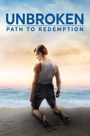 Download Unbroken: Path to Redemption (2018) Dual Audio {Hindi-English} BluRay 480p [300MB] || 720p [900MB] || 1080p [2.3GB]