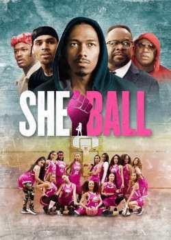 She Ball Torrent - WEB-DL 1080p Dublado / Legendado (2021)