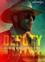 Deputy: O Novo Xerife 1ª Temporada Torrent (2020) Dual Áudio - Download 720p | 1080p