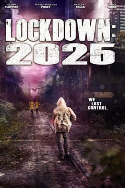 Lockdown 2025 Torrent (2021) Legendado - Download 1080p