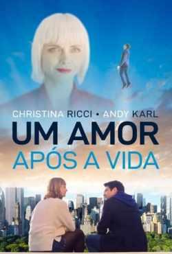 Um Amor Após a Vida Torrent (2021) Dual Áudio / Dublado WEB-DL 1080p – Download
