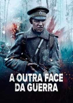 A Outra Face da Guerra Torrent - BluRay 1080p Dublado / Legendado (2021)
