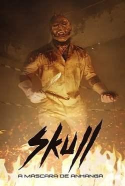 Skull: A Máscara de Anhangá Torrent (2021) Dual Áudio 5.1 / Dublado WEB-DL 1080p – Download