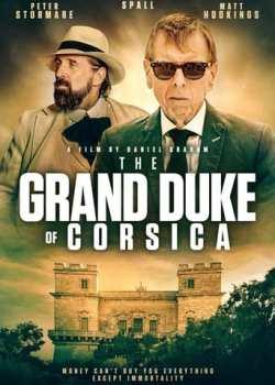 The Grand Duke of Corsica Torrent - WEB-DL 1080p Dublado / Legendado (2021)