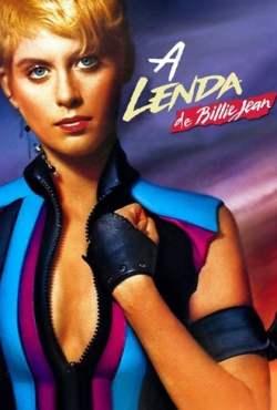A Lenda de Billie Jean Torrent (1985) Dual Áudio / Dublado BluRay 1080p FULL HD – Download