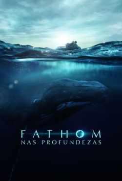 Fathom - Nas Profundezas Torrent (2021) Legendado WEB-DL 1080p – Download