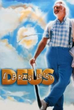 Deus é Brasileiro Torrent (2003) Nacional WEB-DL 1080p - Download