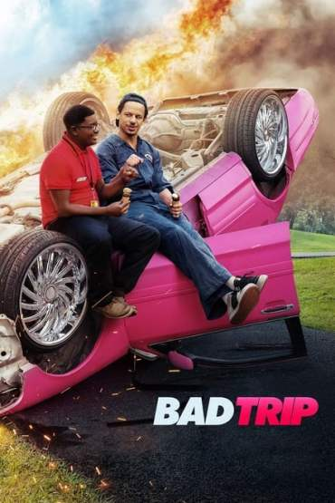 Download Netflix Bad Trip (2021) Dual Audio {Hindi-English} WeB-DL 480p [300MB] || 720p [750MB] || 1080p [1.6GB]