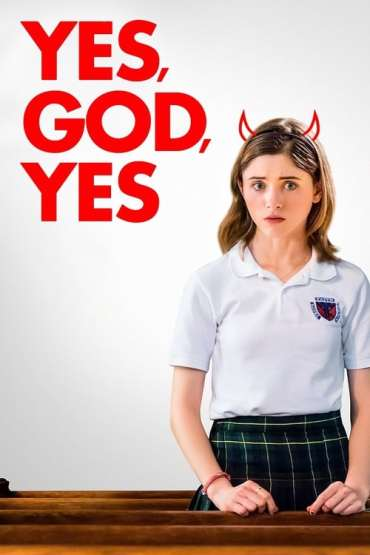 Download Yes, God, Yes (2019) {English With Subtitles + Unofficial Hindi Dubbed} 480p [330MB] || 720p [780MB] || 1080p [1.3GB]
