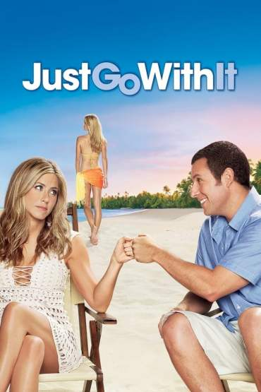 Download NetFlix Just Go with It (2011) {English With Subtitles} WEB-DL 480p [400MB] || 720p [900MB] || 1080p [2.9GB]