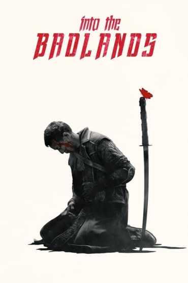 Download Into the Badlands (Season 1-3) Dual Audio {Hindi-English} || 720p [400MB]
