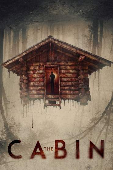 Download The Cabin (2018) Dual Audio (Hindi-English) 480p [300MB] || 720p [900MB]