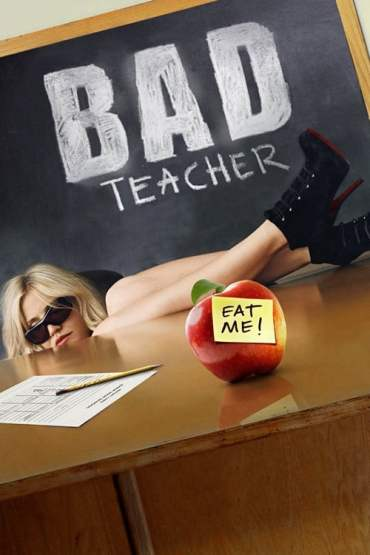 Download 18+ Bad Teacher (2011) Dual Audio {Hindi-English} 480p [450MB] || 720p [800MB] || 1080p [1.7GB]