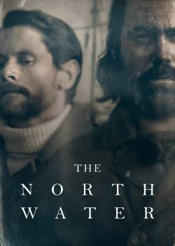The North Water 1ª Temporada Torrent – WEB-DL 720p | 1080p Dual Áudio / Legendado (2021)