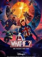 What If...? 1ª Temporada Torrent (2021) Dual Áudio - Download 720p | 1080p