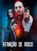 Atração de Risco Torrent (2020) Nacional - Download 1080p
