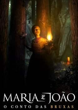 Maria e João: O Conto das Bruxas Torrent - BluRay 720p | 1080p Dual Áudio (2020)