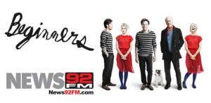 Beginners Movie - News 92FM