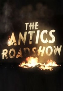 The Antics Roadshow