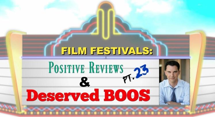 Film Festivals: Positive Reviews & Deserved Boos: Pt. 23 - Indie Horror, FAMEUS Int'l & Atlanta Underground Film Festivals