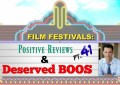 Film Festivals: Positive Reviews and Deserved Boos