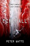 Book Review - Firefall by Peter Watts