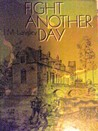 Fight Another Day. J.M Langley