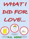 What I Did For Love...