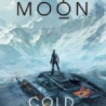 Cold Welcome (Vatta's Peace) by Elizabeth Moon [Book Review]