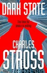 Dark State by Charles Stross [Book Review]