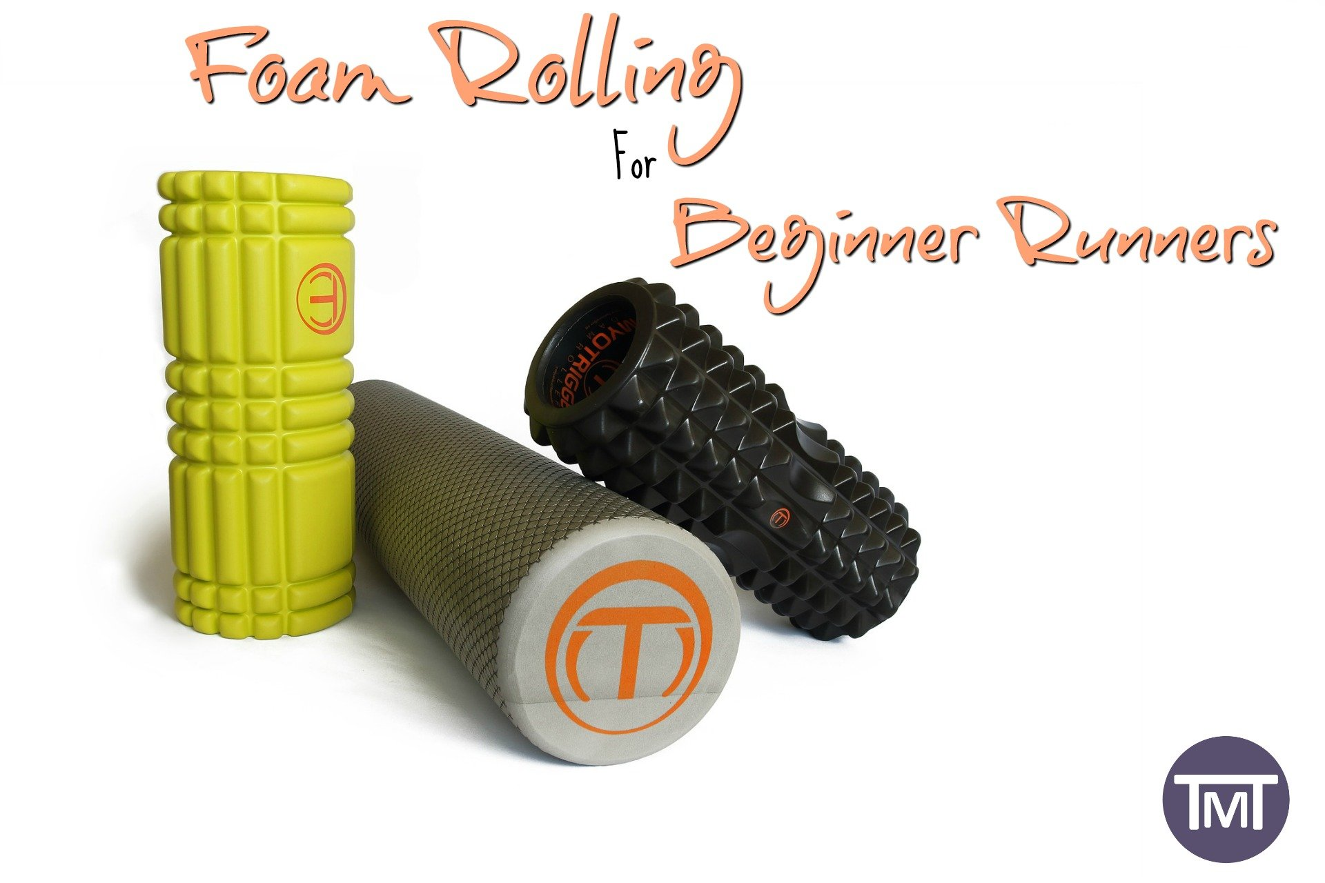 Foam Rolling For Beginner Runners