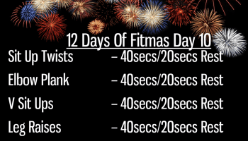 The 12 Days of Fitmas - Day 10