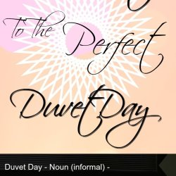 The Secret To The Perfect Duvet Day,, that is really a game changer! so what is a duvet day and how to have cozy, comfortable days and how to enjoy them!