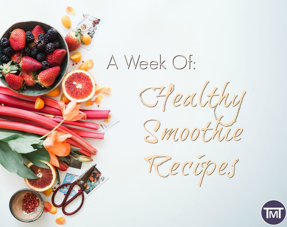 A Week of Healthy Smoothie Recipes