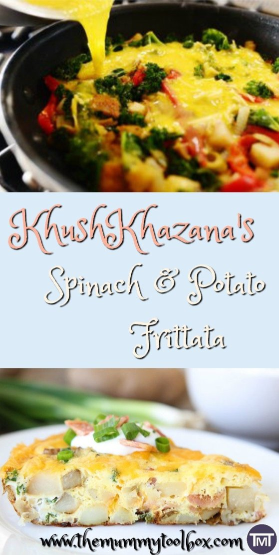 KhushKhazana shares a delish and easy family recipe! Spinach & Potato frittata with a twist!