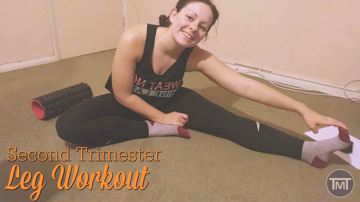 Second Trimester Leg Workout