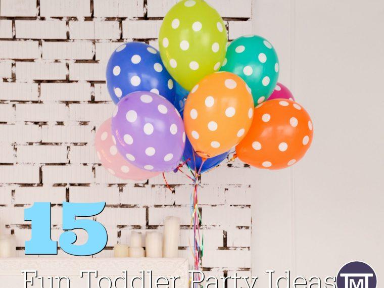 15 fun toddler party ideas