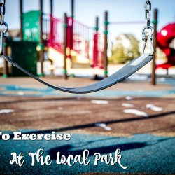 how to exercise at the local park feature
