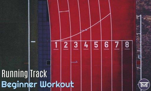 Running Track Beginner Workout