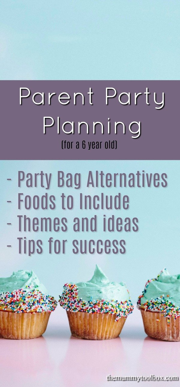 parent party planning for a 6 year old. What we did wrong, what we learned, party bag alternatives, party ideas and foods to include. #partyplanning #parenting #childrensparty #parties