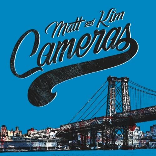 Matt Kim Cameras [Fresh] Matt & Kim   Cameras