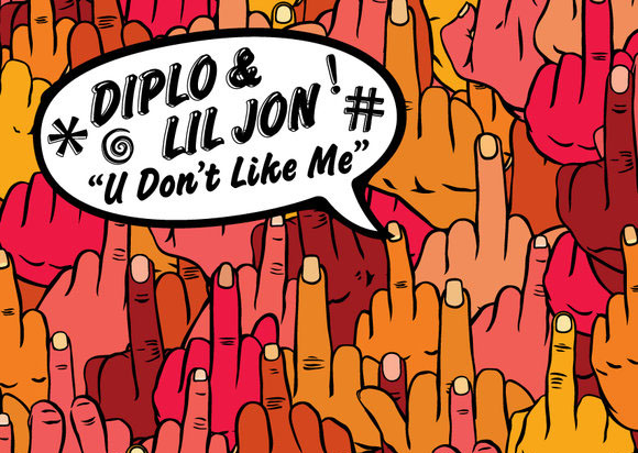 Diplo ft. Lil John U Dont Like Me South Rakkas Remix1 [Electro/Party] Diplo ft. Lil Jon   U Dont Like Me (South Rakkas Remix)