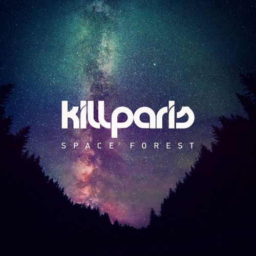 Chill Trap] Kill Paris – Space Forest | The Music Ninja